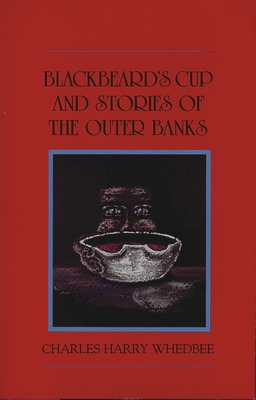 Blackbeard's Cup and Other Stories of the Outer Banks Cover Image