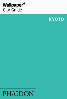 Wallpaper* City Guide Kyoto 2016 Cover Image