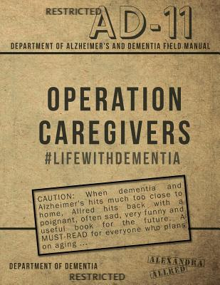 Operation Caregivers: #LifewithDementia Cover Image