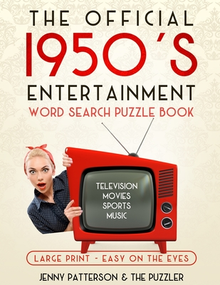 THE OFFICIAL 1950's ENTERTAINMENT WORD SEARCH PUZZLE BOOK: Large Print - Easy on the Eyes Cover Image