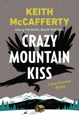 Crazy Mountain Kiss: A Sean Stranahan Mystery Cover Image
