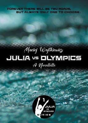 Julia vs Olympics: A Novellette Cover Image