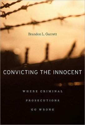 Convicting the Innocent Cover