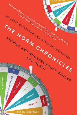 The Norm Chronicles: Stories and Numbers about Danger and Death Cover Image
