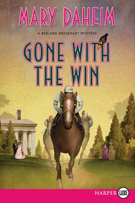 Gone with the Win: A Bed-And-Breakfast Mystery Cover Image