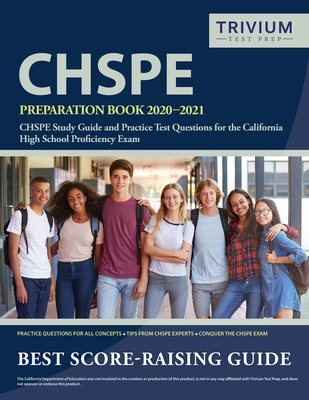 CHSPE Preparation Book 2020-2021: CHSPE Study Guide and Practice Test Questions for the California High School Proficiency Exam Cover Image
