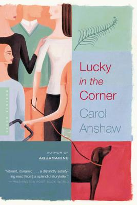 Lucky in the Corner: A Novel Cover Image