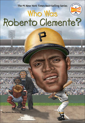 Cover for Who Was Roberto Clemente? (Who Was...?)