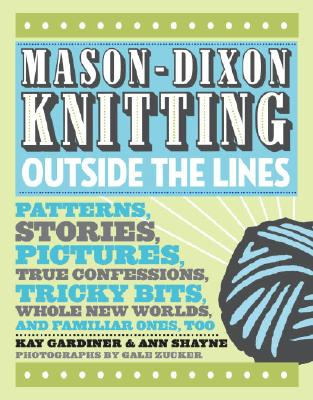 Mason-Dixon Knitting Outside the Lines Cover