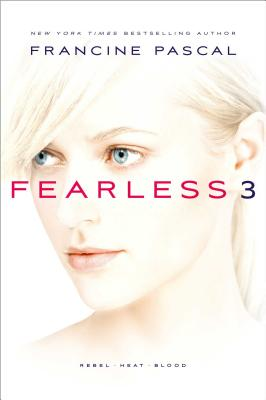 Fearless 3: Rebel; Heat; Blood Cover Image