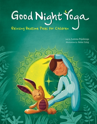 Good Night Yoga by Lorena Valentina Pajalunga