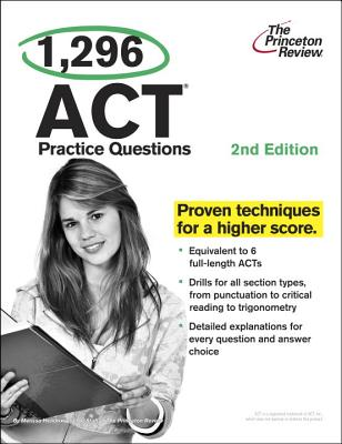 1,296 ACT Practice Questions, 2nd Edition Cover