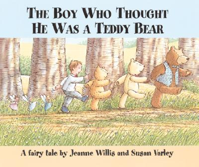 The Boy Who Thought He Was a Teddy Bear Cover