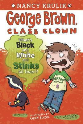 What's Black and White and Stinks All Over? #4 (George Brown, Class Clown #4) Cover Image