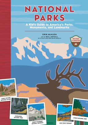 National Parks: A Kid's Guide to America's Parks, Monuments, and Landmarks, Revised and Updated Cover Image