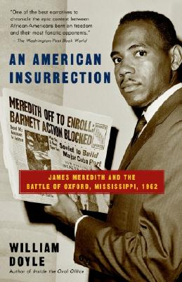 An American Insurrection: James Meredith and the Battle of Oxford, Mississippi, 1962 Cover Image
