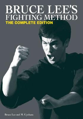 Bruce Lee's Fighting Method: The Complete Edition Cover Image