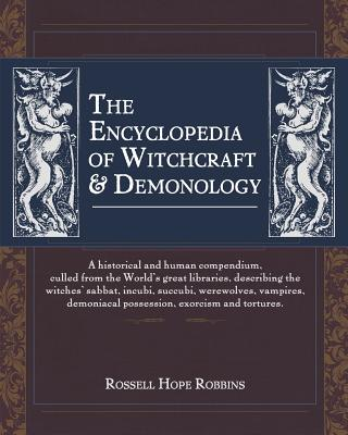 The Encyclopedia Of Witchcraft & Demonology Cover Image