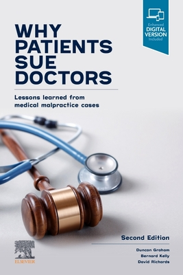 Why Patients Sue Doctors: Lessons Learned from Medical Malpractice Cases Cover Image