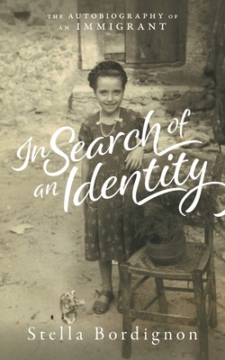 In Search of an Identity: The Autobiography of an Immigrant Cover Image