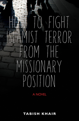 How to Fight Islamist Terror from the Missionary Position Cover