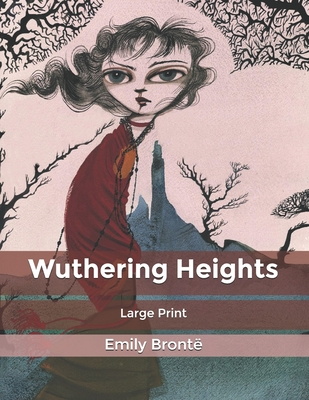 Wuthering Heights: Large Print Cover Image