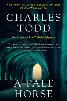 A Pale Horse: A Novel of Suspense (Inspector Ian Rutledge Mysteries #10) Cover Image