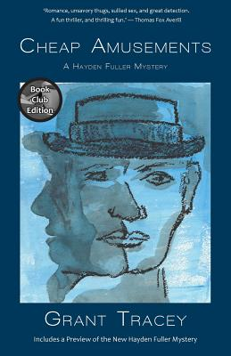 Cheap Amusements: A Hayden Fuller Mystery (Book Club Edition) Cover Image