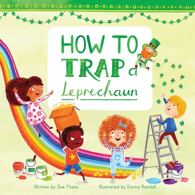 How to Trap a Leprechaun (Magical Creatures and Crafts #1) Cover Image