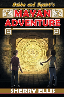 Bubba and Squirt's Mayan Adventure Cover Image
