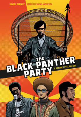 The Black Panther Party: A Graphic Novel History Cover Image