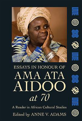 Cover for Essays in Honour of Ama Ata Aidoo at 70