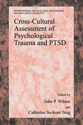 Cross-Cultural Assessment of Psychological Trauma and Ptsd (International and Cultural Psychology) Cover Image