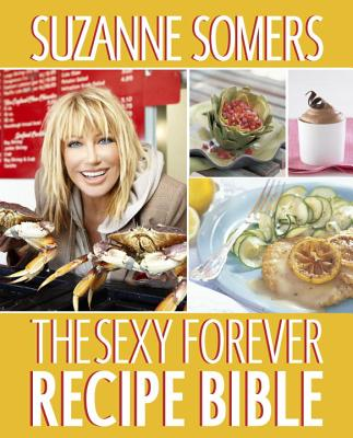 The Sexy Forever Recipe Bible Cover