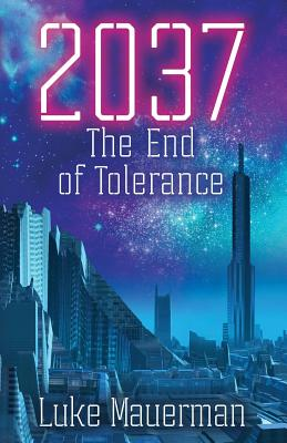 2037: The End of Tolerance Cover Image