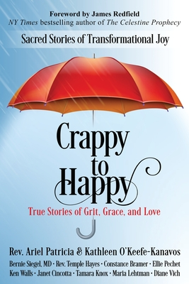 Crappy to Happy: Sacred Stories of Transformational Joy Cover Image