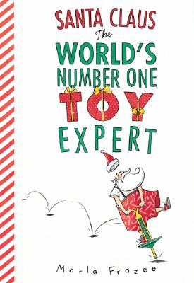 Santa Claus the World's Number One Toy Expert Cover