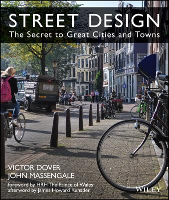 Street Design: The Secret to Great Cities and Towns Cover Image