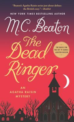 The Dead Ringer: An Agatha Raisin Mystery (Agatha Raisin Mysteries #29) Cover Image