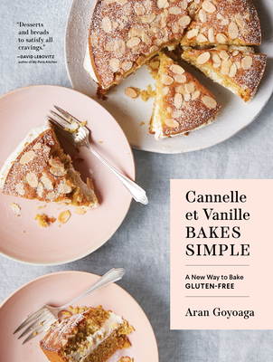 Cannelle et Vanille Bakes Simple: A New Way to Bake Gluten-Free Cover Image