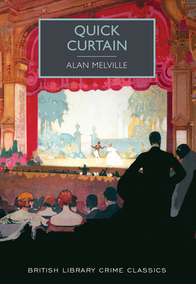 Quick Curtain (British Library Crime Classics) Cover Image
