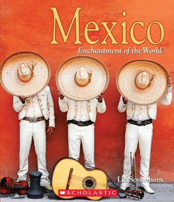 Mexico (Enchantment of the World) (Library Edition) Cover Image