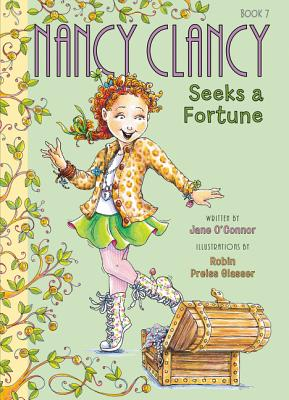 Fancy Nancy: Nancy Clancy Seeks a Fortune Cover Image