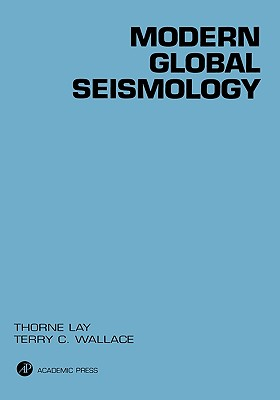 Modern Global Seismology, 58 (International Geophysics #58) Cover Image