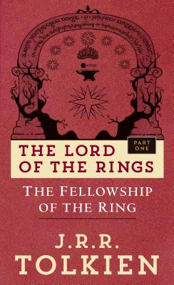 Fellowship of the Ring: The Lord of the Rings: Part One