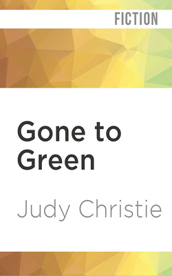 Gone to Green Cover Image