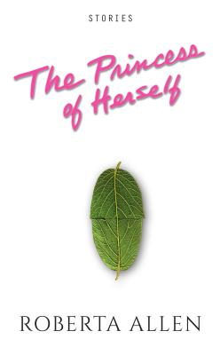 The Princess of Herself Cover Image
