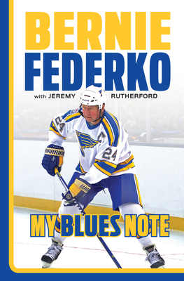 Bernie Federko: My Blues Note Cover Image