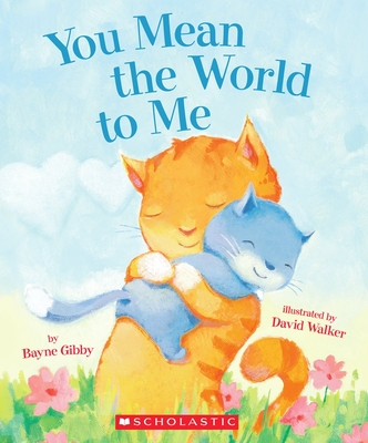 Cover for You Mean the World to Me