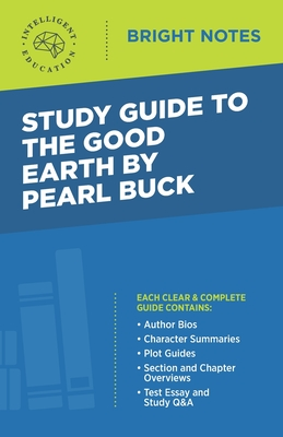 Study Guide to The Good Earth by Pearl Buck Cover Image